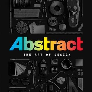 鎖定《抽象:設計的藝術》了解8位設計大師在想甚麼